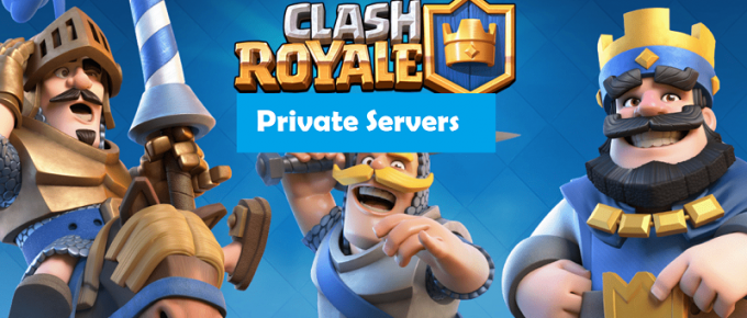 Clash Royale Private Serve