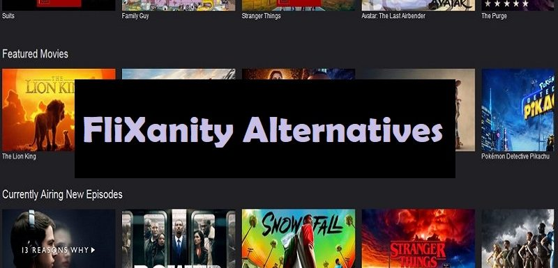 FliXanity Alternatives | Watch Movies And TV Shows Online