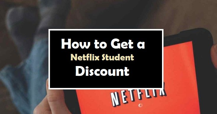 How to Get a Netflix Student Discount?