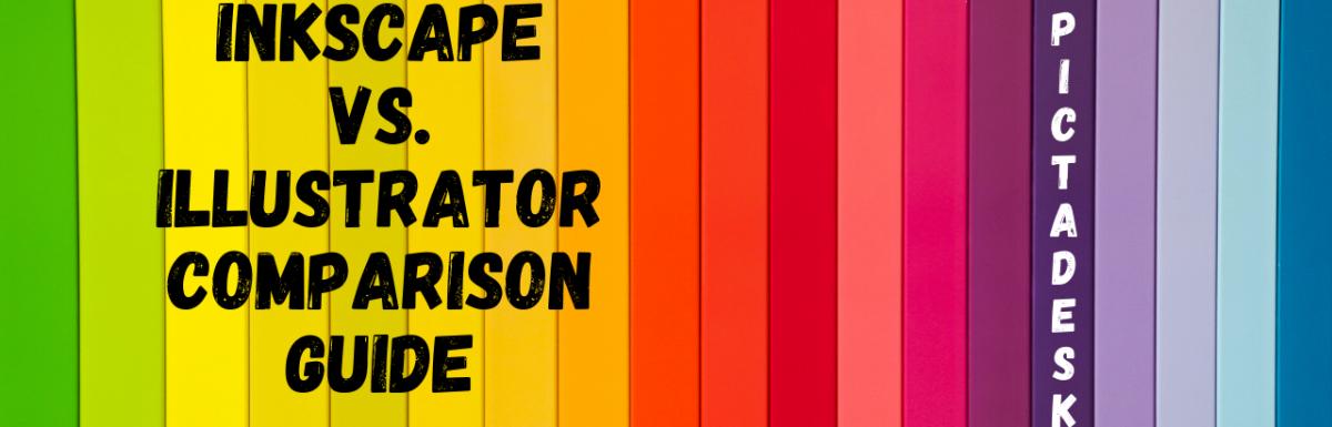 Inkscape vs. Illustrator Comparison Guide