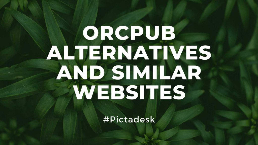 OrcPub Alternatives and Similar Websites