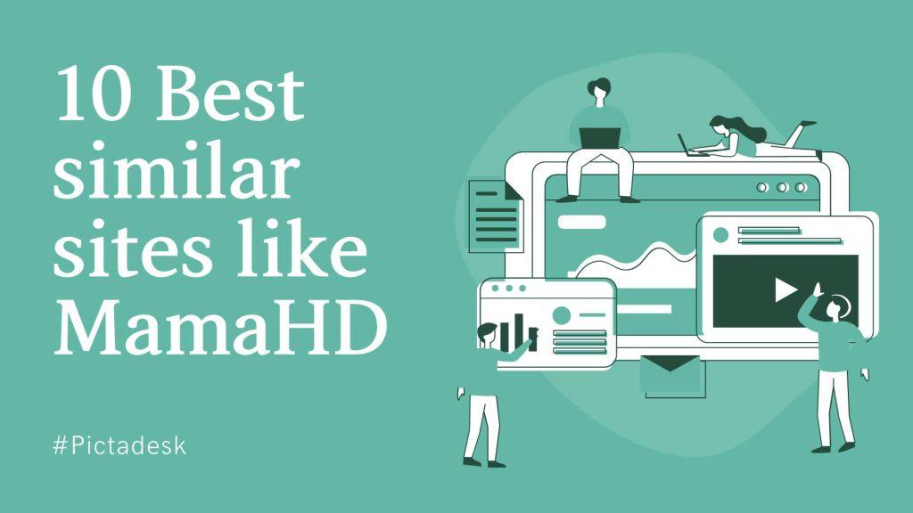 10 Best similar sites like MamaHD