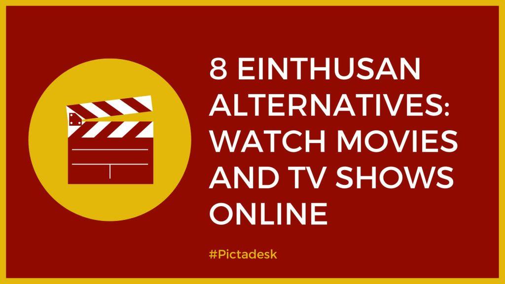 8 Einthusan Alternatives
