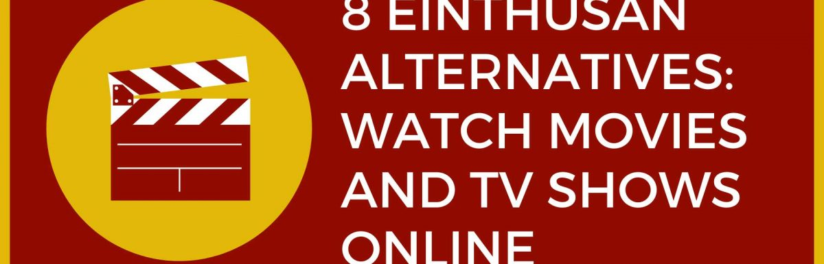 8 Einthusan Alternatives: Watch Movies And TV Shows Online