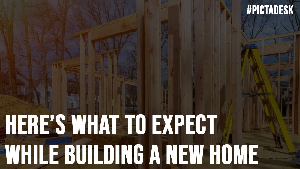 Here What to Expect While Building a New Home