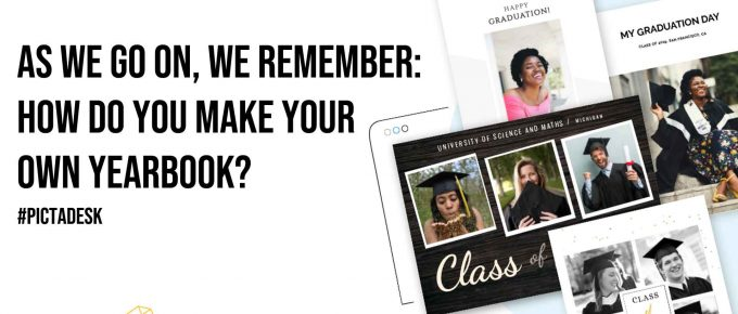 As We Go on We Remember How Do You Make Your Own Yearbook