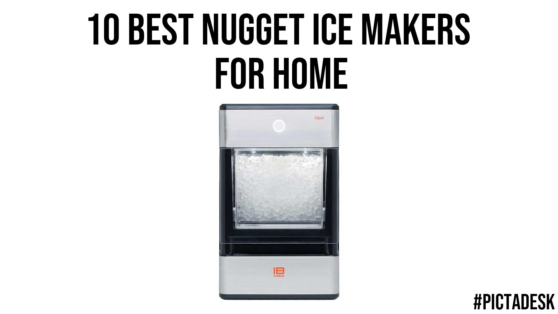 10 Best Nugget Ice Makers for Home